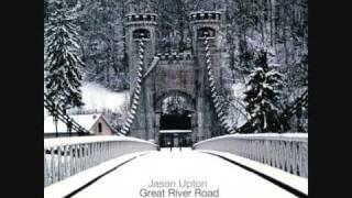 Jason Upton - Great River Road - Worship