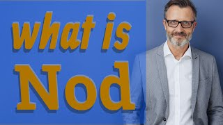Nod   Meaning of nod
