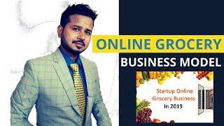 #onlinegrocerystartup Online Grocery Business Model