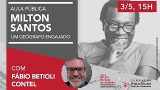 #aovivo | Aula pública Milton Santos: filósofo engajado