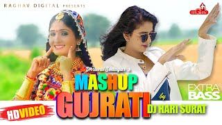 The Gujarati Mashup | DJ HARI | Dhruval Sodagar | Kinjal Dave | Geeta Rabari | Vijay Suvada