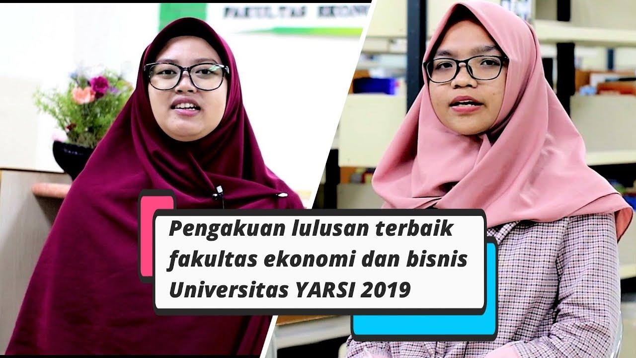 Pengakuan lulusan terbaik fakultas ekonomi dan bisnis YARSI 2019
