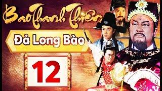 Phim Hay 2018   Bao Thanh Thiên  - Tập 12   PhimTV