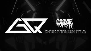 GQ Podcast - March 2016 / Cookie Monsta Guest Mix [Ep.140]