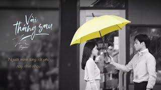 Jaykii   VÀI THÁNG SAU (Official Lyric Video)