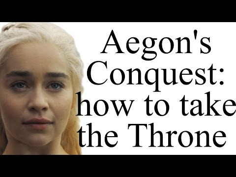 Aegon's Conquest: how did Daenerys' ancestors take Westeros?