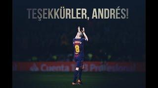 Andres Iniesta - Elveda   Her Şey İçin Teşekkürler   1996 - 2018 • HD