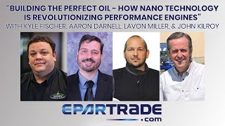 Building the Perfect Oil - Nano Tech Revolutionizing Engines