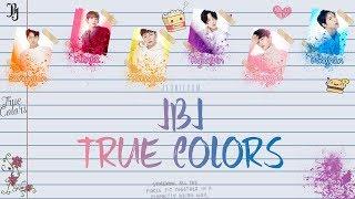 JBJ (Just Be Joyful) - True Colors [Lyrics Han|Rom   - YouTube