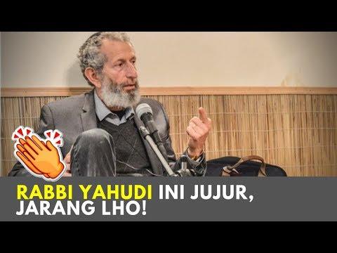 Rabbi Yahudi Jujur Ini Lebih Menghormati Islam Daripada Kristen 👍 Karena Islam Lebih Toleran
