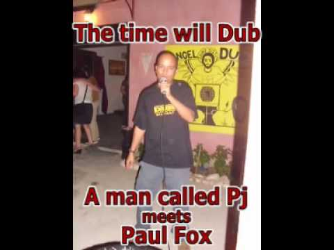 The time will Dub feat. Paul Fox