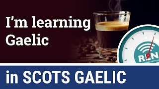 How to say you're learning Gaelic in Scots Gaelic - One Minute Gaelic Lesson 5