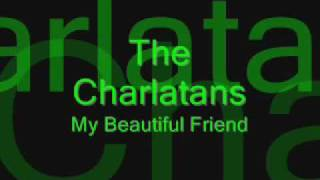 The Charlans - My Beautiful Friend