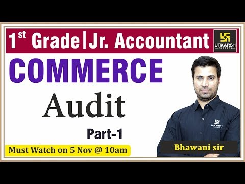 Introduction of AUDIT #1 | Commerce class by Bhawani sir | For RPSC 1st grd. teacher, Jr. Accountant