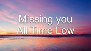 All Time Low Missing You lyrics
