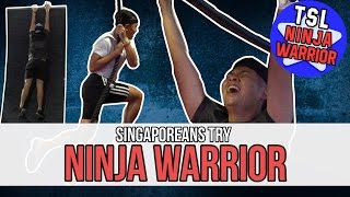 Singaporeans Try: Ninja Warrior