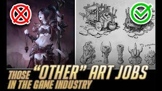 Those OTHER Art Jobs In The Game Industry