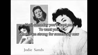 JODIE SANDS - Someday (You'll Want Me To Want You)(1958) with lyrics