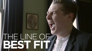 "John Newman performs ""Love Me Again"" for The Line of Best Fit"