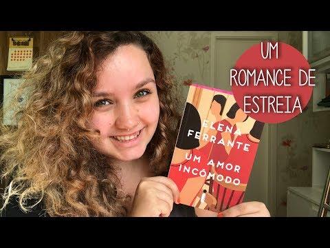 Resenha #66 Um amor incômodo, de Elena Ferrante | Uma leitura incômoda!
