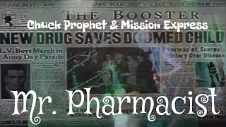 Mr. Pharmacist - Chuck Prophet & The Mission Express (2017 NYE Berkeley)