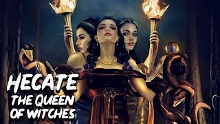 Hecate: The Queen of the Witches -  Mythology Dictionary - See U in History