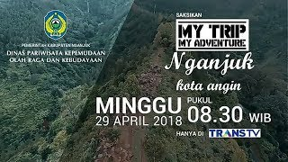 MY TRIP MY ADVANTURE    Eps. Nganjuk Kota Angin 2018 Part 2