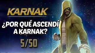 Karnak | ¿Por qué lo estoy Ascendiendo? | Rank Up 5/50 - Marvel Contest Of Champions