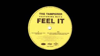 The Tamperer feat. Maya - Feel It (Dirty Rotten Scoundrels Voyeurism Mix) (1998)