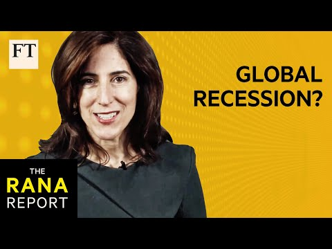 Is the world heading for a recession? | FT