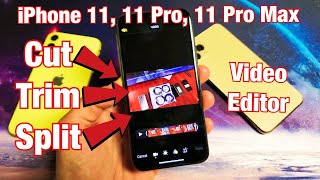 iPhone 11 / 11 Pro Max: How to Trim/Cut/Split Video on the Fly (NO DOWNLOADS)