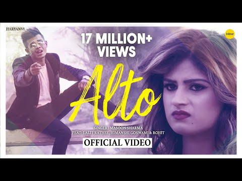 Alto | New Haryanavi Song 2018 | Lalit Rathi, Himanshi Goswami | Masoom Sharma | Haryanvi Songs 2018