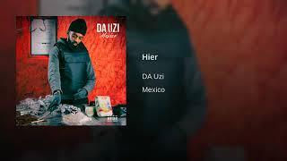 "Da Uzi ""hier"" ( Musique)"