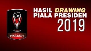 Hasil Drawing Piala Presiden 2019, 20 Tim Terbagi 5 Grup
