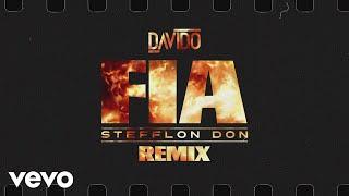 Davido   FIA (Remix) (Audio) Ft. Stefflon Don