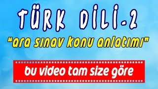 AÖF Türk Dili-2 Hızlı Konu Anlatım Videosu [ARA SINAV]  Www.akademiaof.com