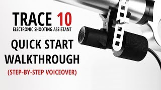 NEW VIDEO: TRACE 10 - Quick Start Step-by-Step Walkthrough