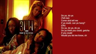 3LW: Do U (Lyrics)