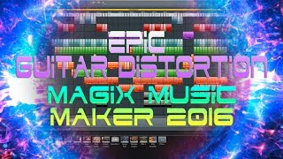 How to Create Guitar Distortion in Magix Music Maker 2016 - Tips & Tricks