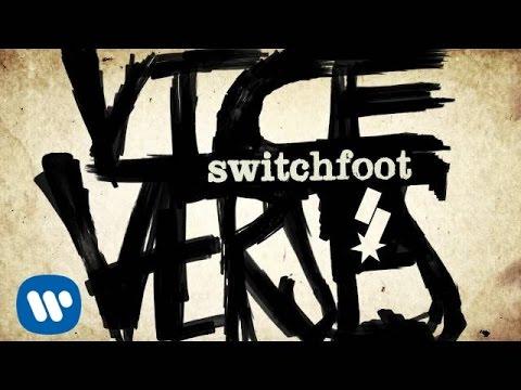 Switchfoot - Dark Horses [Official Audio]
