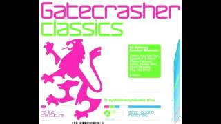 Gatecrasher    Classics Vol  1 Full Album mash up