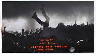 Nyck Caution - Demons Don't Take Off From Work (Official Audio)