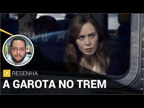 A GAROTA NO TREM (The Girl on the Train, 2016) | Crítica