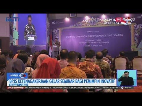 BPJS Ketenagakerjaan Gelar Seminar Wujudkan Pemimpin Inovatif - SIS 14/03