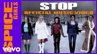 Spice Girls - Stop (Official Music Video)
