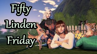 Fifty Linden Friday 11/16/2018 - Second Life
