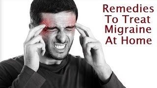 Ways To Treat Migraine At Home || Seven Hills Hospital