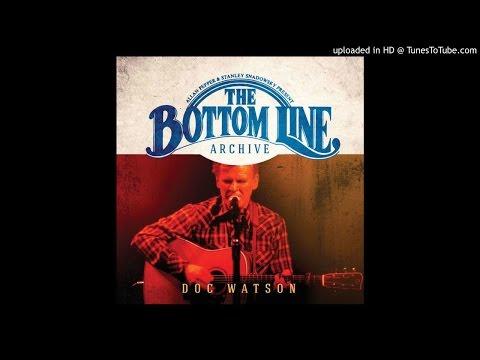 Doc Watson - Dream of the Miner's Child (Live)