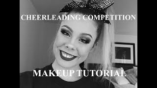 CHEERLEADING COMPETITION MAKEUP TUTORIAL