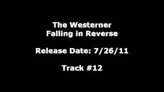 [LEAKED] Falling in Reverse - The Westerner